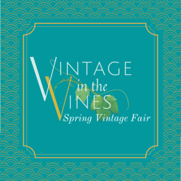 Vintage in the Vines May 8 and 9, 2020